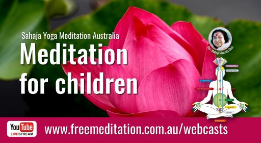 This week's webcasts & 'Meditation for Children' – 5th October 2020