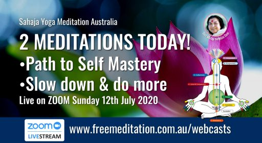 2 Meditations – Live on Zoom 12th July 2020